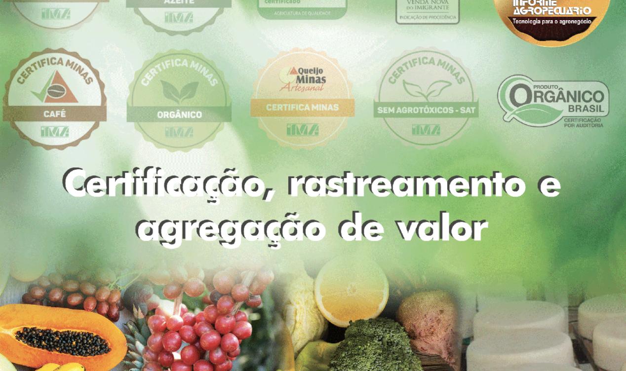 Nova edição do Informe Agropecuário da EPAMIG trata de Certificação e rastreamento de produtos agropecuários